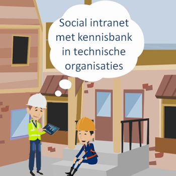 Praktijkverhalen social intranet implementaties